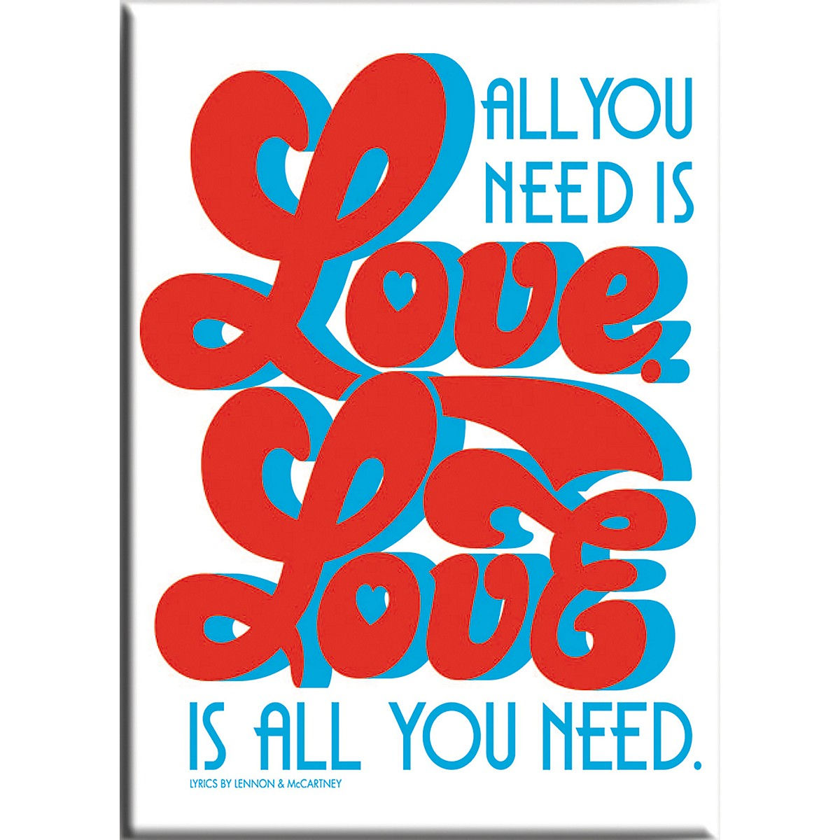 C&D Visionary Lennon & McCartney Love Is All You Need Magnet
