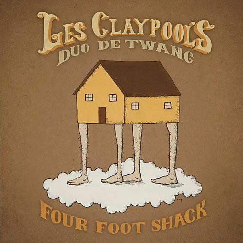Alliance Les Claypool - Four Foot Shack