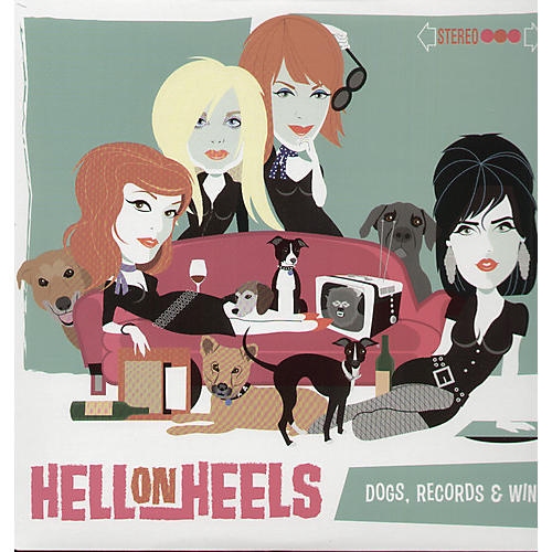 Alliance Les Hell on Heels - Dogs, Records and Wine
