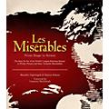 Hal Leonard Les Miserables: From Stage To Screen Limited Edition Hard Cover Book thumbnail