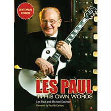 Backbeat Books Les Paul in His Own Words (Centennial Edition) Book Series Softcover Written by Les Paul