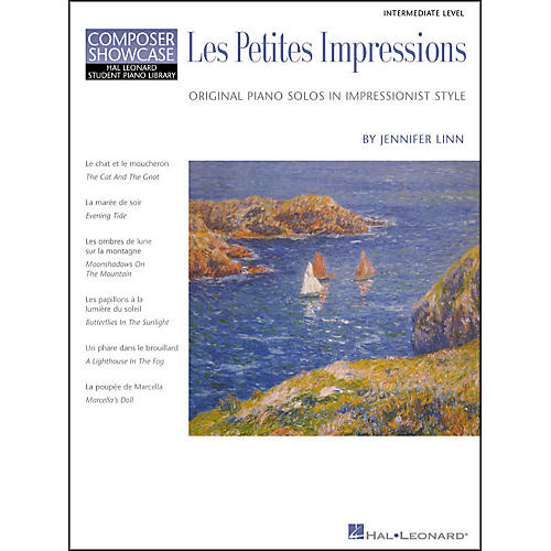 Hal Leonard Les Petites Impressions Intermediate Level Composer Showcase Hal Leonard Student Piano Library by Jennifer Linn