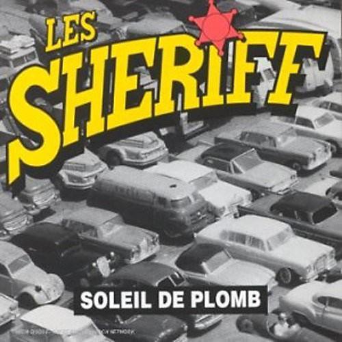 Alliance Les Sherriff - Soleil De Plomb