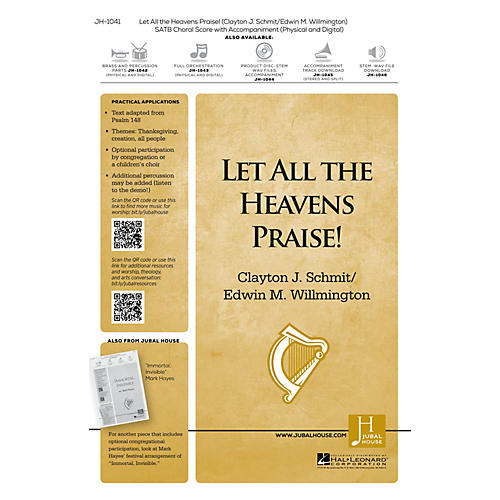 Jubal House Publications Let All the Heavens Praise! Accompaniment CD Composed by Clayton J. Schmit