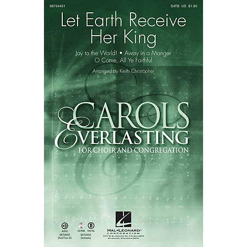 Hal Leonard Let Earth Receive Her King CHOIRTRAX CD Arranged by Keith Christopher