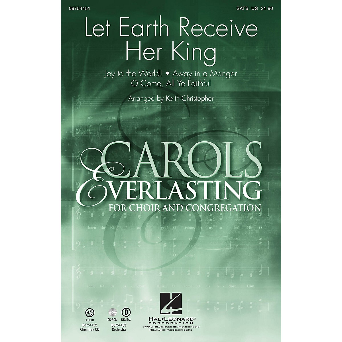 Hal Leonard Let Earth Receive Her King SATB arranged by Keith Christopher