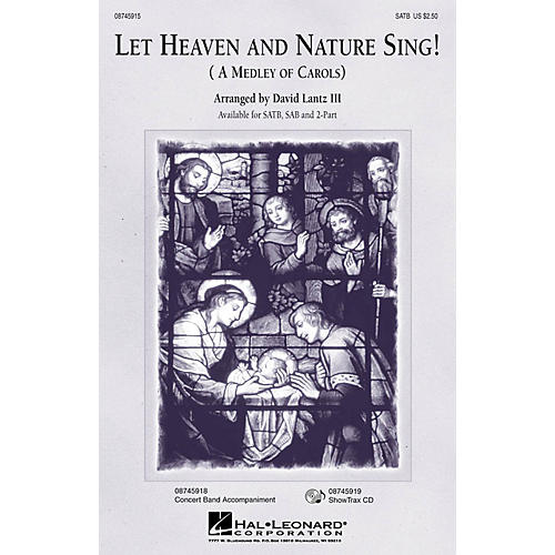 Hal Leonard Let Heaven and Nature Sing! ShowTrax CD Arranged by David Lantz III