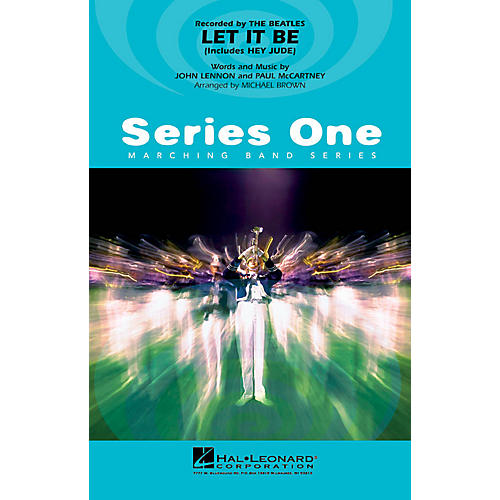 Hal Leonard Let It Be Marching Band Level 2 Arranged by Michael Brown