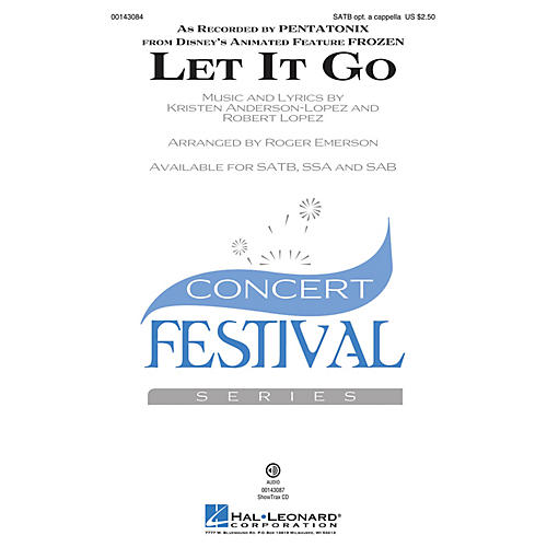 Hal Leonard Let It Go (from Frozen) SATB by Pentatonix arranged by Roger Emerson