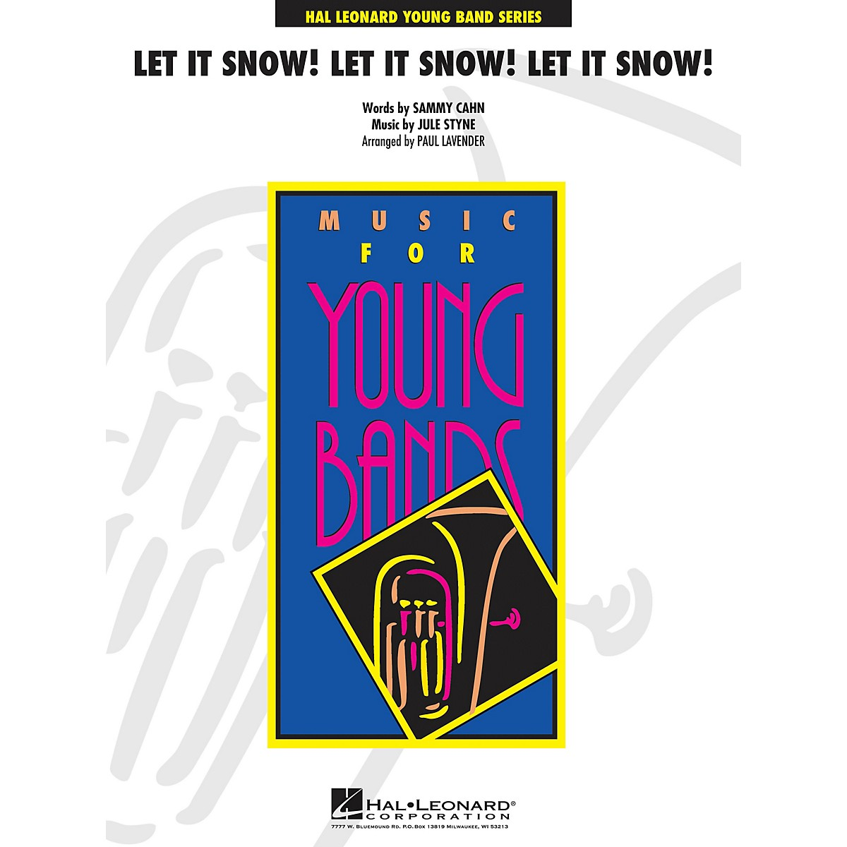 Cherry Lane Let It Snow! Let It Snow! Let It Snow! - Young Concert Band Level 3 arranged by Paul Lavender