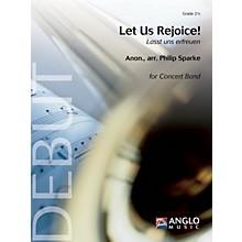 Anglo Music Press Let Us Rejoice! (Lasst uns erfreuen) (Grade 2.5 - Score Only) Concert Band Level 2.5 by Philip Sparke