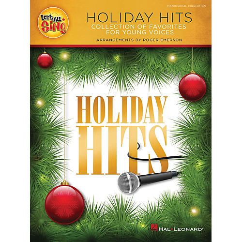 Hal Leonard Let's All Sing Holiday Hits Performance/Accompaniment CD Arranged by Roger Emerson