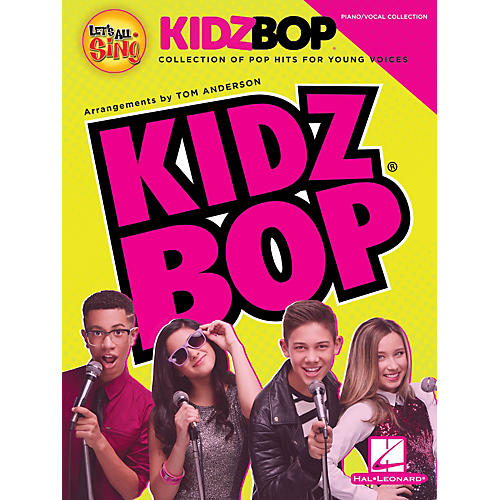 Hal Leonard Let's All Sing KIDZ BOP (Collection for Young Voices) Singer 10 Pak Arranged by Tom Anderson
