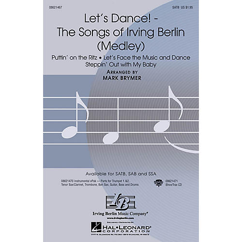 Hal Leonard Let's Dance! - The Songs of Irving Berlin (Medley) SATB arranged by Mark Brymer