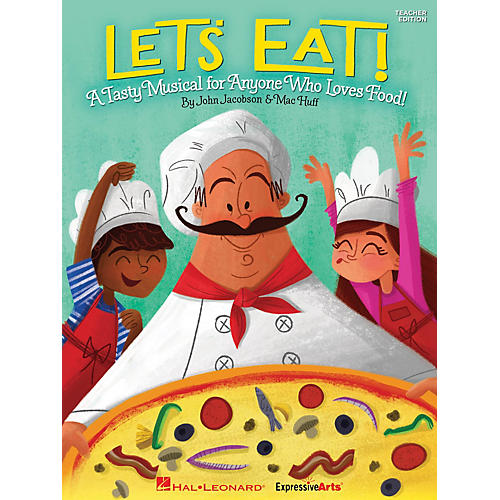 Hal Leonard Let's Eat! (A Tasty Musical for Anyone Who Loves Food!) Singer 5 Pak Composed by John Jacobson