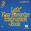 Hal Leonard Let's Play Recorder - Level 2 thumbnail