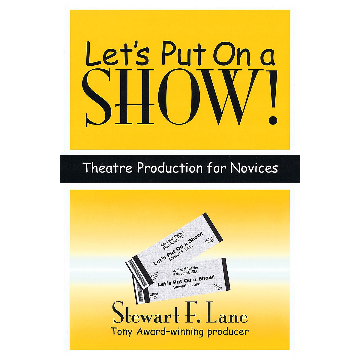 Subtext Let's Put on a Show! (Theatre Production for Novices) Applause Books Series Softcover by Stewart F. Lane