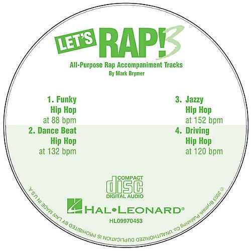 Hal Leonard Let's Rap! 3 (All-Purpose Rap Accompaniments) CD ACCOMP Composed by Mark Brymer