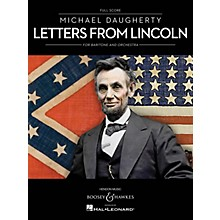Boosey and Hawkes Letters from Lincoln for Baritone and Orchestra Boosey & Hawkes Softcover by Michael Daugherty