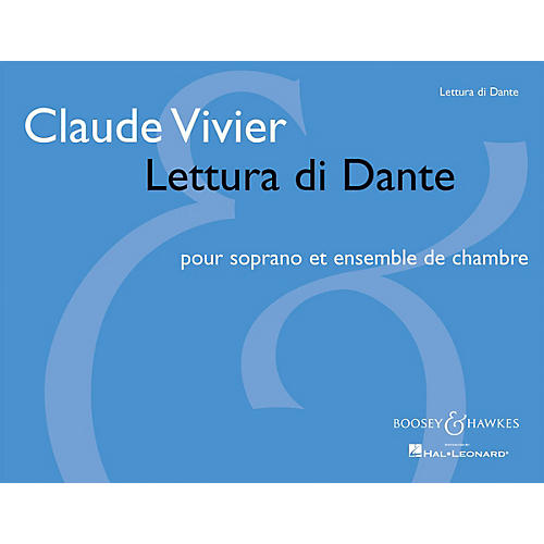 Boosey and Hawkes Lettura Di Dante Boosey & Hawkes Miscellaneous Series  by Claude Vivier