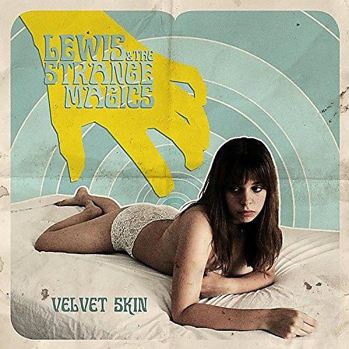 Alliance Lewis & the Strange Magics - Velvet Skin