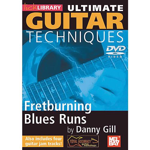 Mel Bay Lick Library Ultimate Guitar Techniques: Fretburning Blues Runs