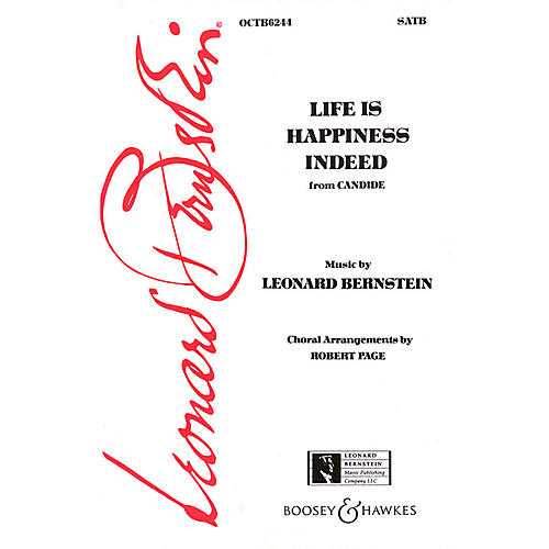 Hal Leonard Life Is Happiness Indeed (from Candide) (SATB) SATB Arranged by Robert Page