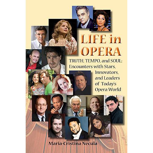 Amadeus Press Life in Opera Amadeus Series Hardcover Written by Maria-Cristina Necula