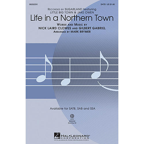 Hal Leonard Life in a Northern Town SSA by Sugarland Arranged by Mark Brymer