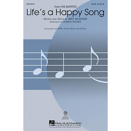 Hal Leonard Life's a Happy Song (from The Muppets) 3-Part Mixed by The Muppets Arranged by Audrey Snyder
