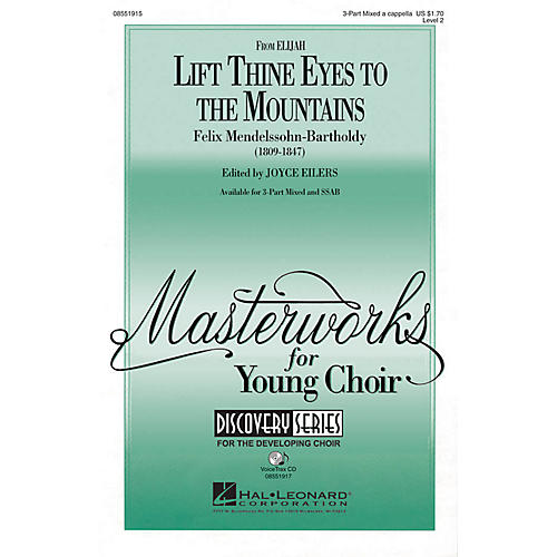 Hal Leonard Lift Thine Eyes to the Mountains (from Elijah) 3-Part Mixed a cappella by Felix Mendelssohn-Bartholdy