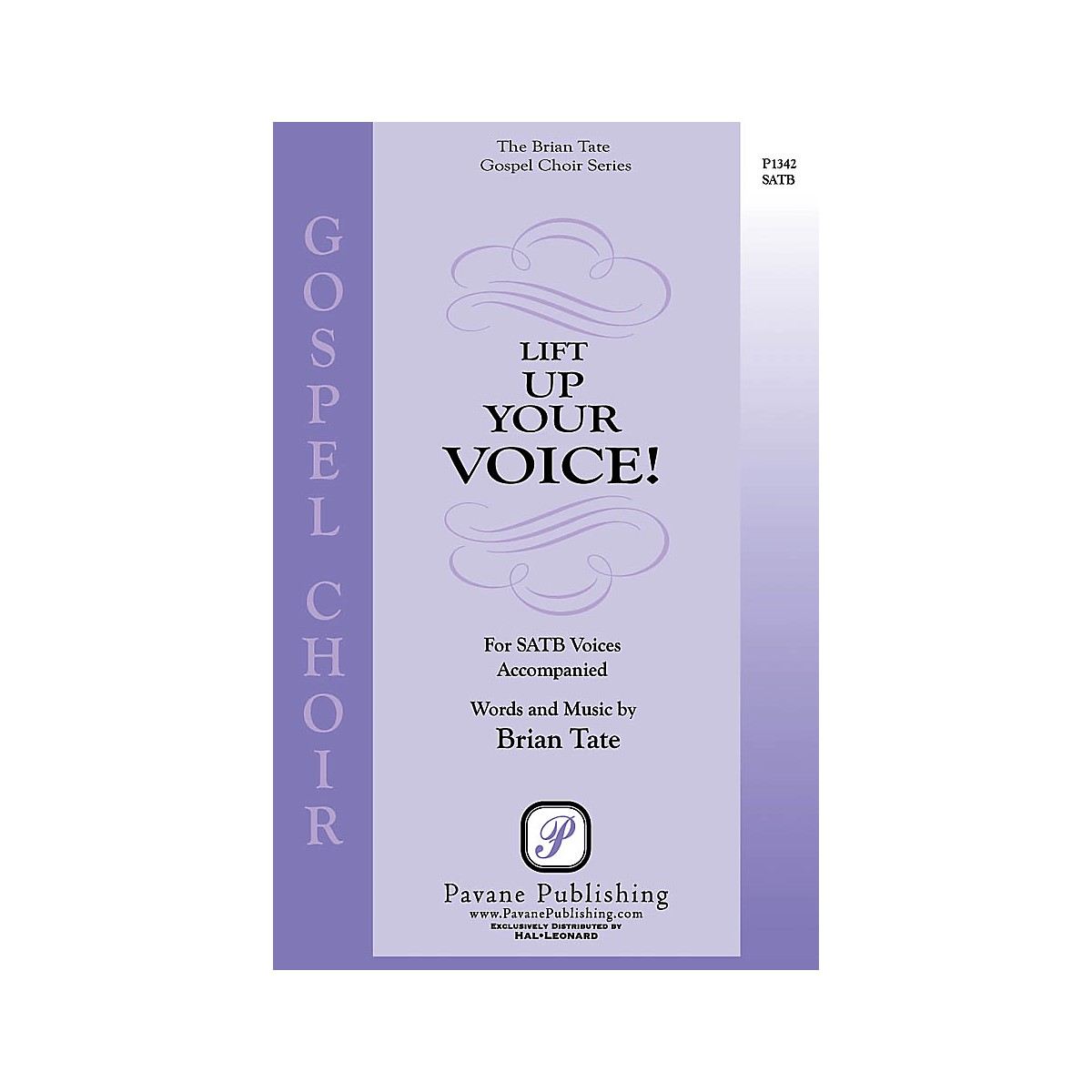Pavane Lift Up Your Voice! SATB composed by Brian Tate