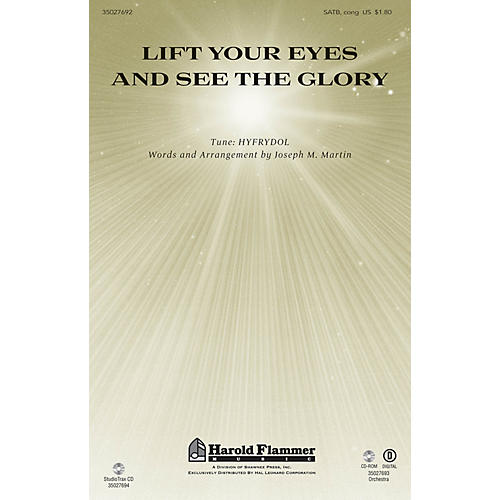Shawnee Press Lift Your Eyes and See the Glory SATB composed by Joseph M. Martin