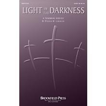 Brookfield Light in the Darkness CHOIRTRAX CD