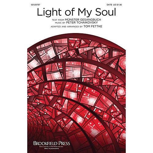 Brookfield Light of My Soul SATB arranged by Tom Fettke