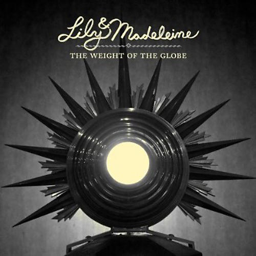 Alliance Lily & Madeleine - The Weight Of The Globe