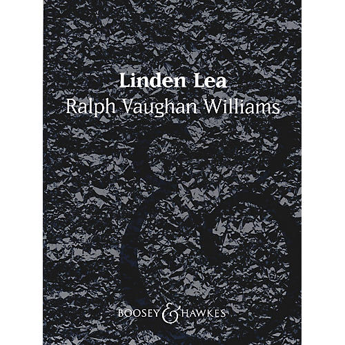 Boosey and Hawkes Linden Lea (Score and Parts) Concert Band Composed by Ralph Vaughan Williams Arranged by John W. Stout