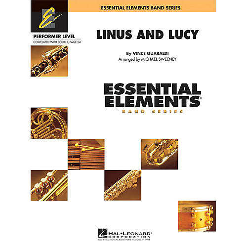 Hal Leonard Linus and Lucy Concert Band Level .5 to 1 Arranged by Michael Sweeney