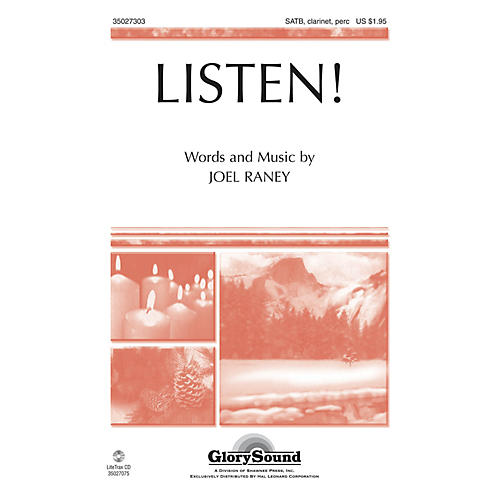 Shawnee Press Listen! SATB, CLARINET & PERCUSSION composed by Joel Raney