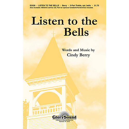 Shawnee Press Listen to the Bells UNIS/2PT Composed by Cindy Berry