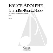 Lauren Keiser Music Publishing Little Red Riding Hood LKM Music Series  by Bruce Adolphe