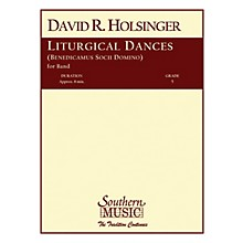 Southern Liturgical Dances Concert Band Level 5 Composed by David Holsinger