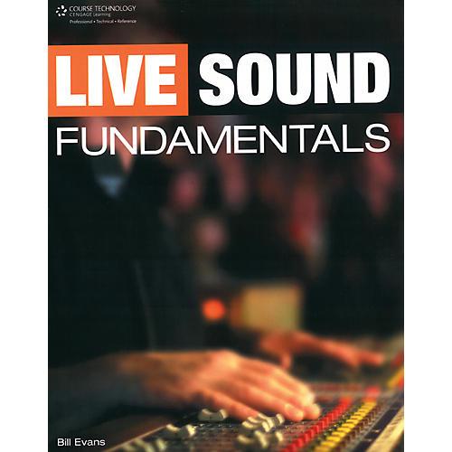 Course Technology PTR Live Sound Fundamentals Book