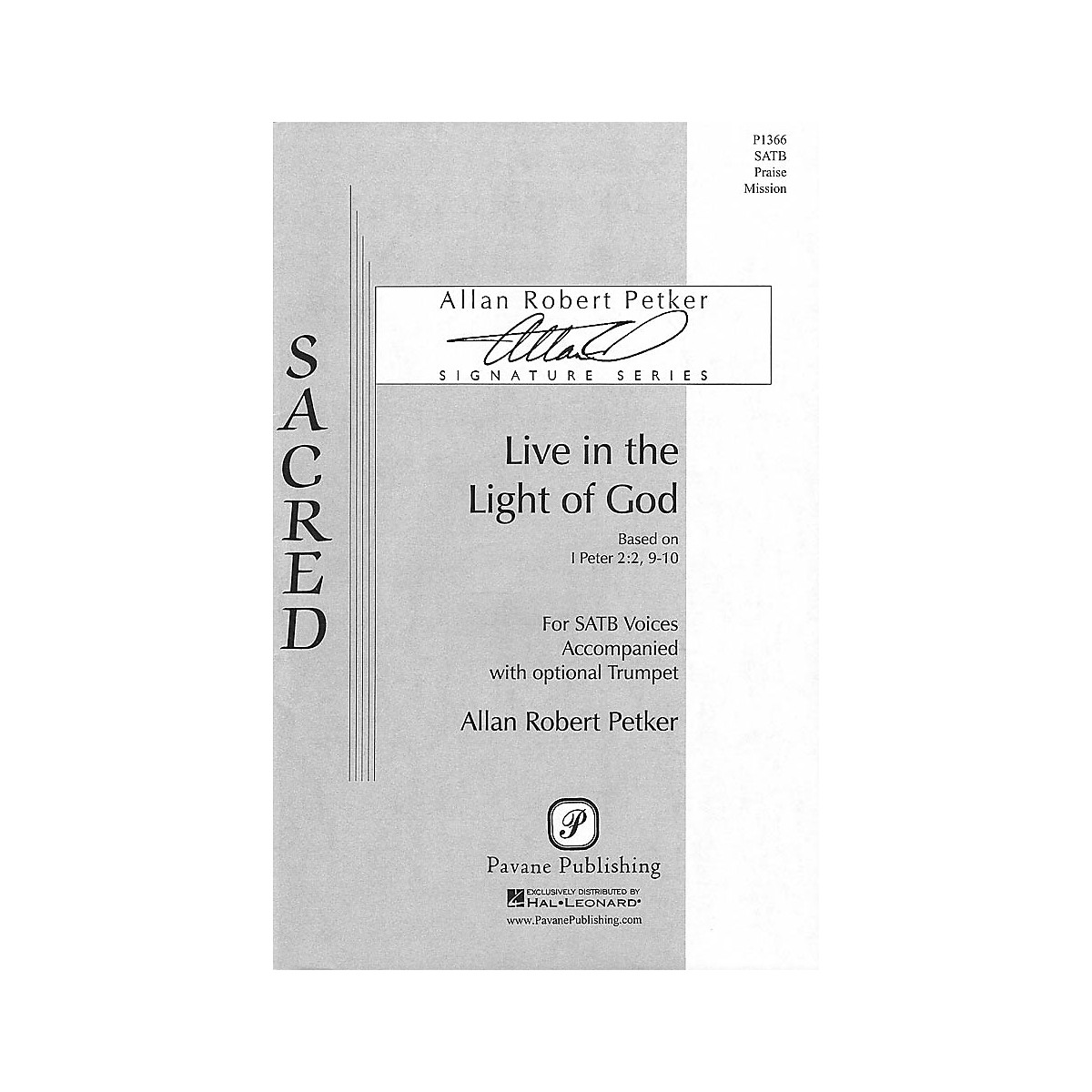 Pavane Live in the Light of God SATB composed by Allan Robert Petker