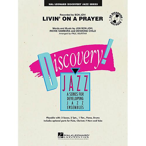 Hal Leonard Livin' on a Prayer Jazz Band Level 1.5 Arranged by Paul Murtha
