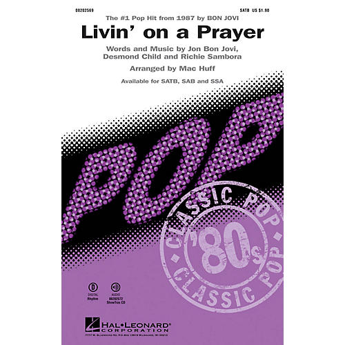 Hal Leonard Livin' on a Prayer SATB by Bon Jovi arranged by Mac Huff