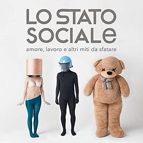 Alliance Lo Stato Sociale - Amore Lavoro E Altri Miti Da Sfatare