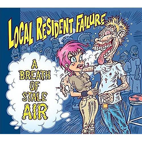 Alliance Local Resident Failure - Breath Of Stale Air