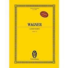 Eulenburg Lohengrin (Study Score) Study Score Series Composed by Richard Wagner