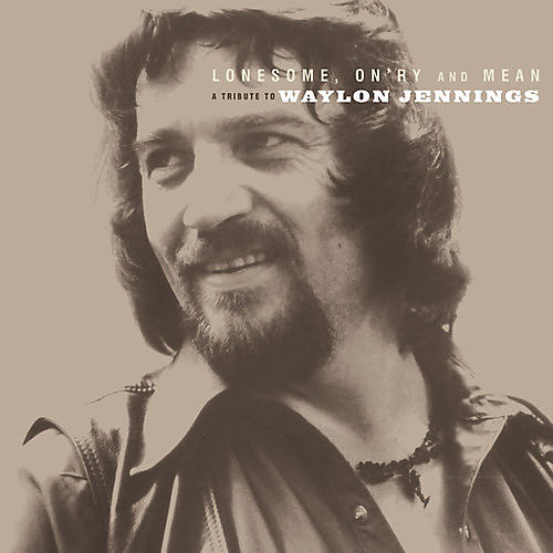 Alliance Lonesome On'ry and Mean: A Tribute To Waylon Jennings
